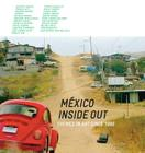 México Inside Out: Themes in Art Since 1990 Cover Image
