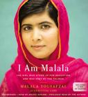 I Am Malala: The Girl Who Stood Up for Education and Changed the World (Young Readers) Cover Image