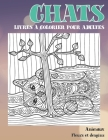 Livres à colorier pour adultes - Fleurs et Desgins - Animaux - Chats Cover Image