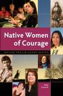 Native Women of Courage (Native Trailblazers) Cover Image