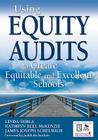 Using Equity Audits to Create Equitable and Excellent Schools Cover Image