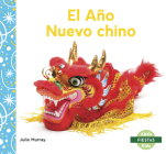 El Año Nuevo Chino (Chinese New Year) Cover Image