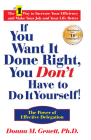 If You Want It Done Right, You Don't Have to Do It Yourself!: The Power of Effective Delegation Cover Image
