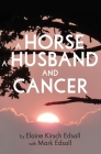 A Horse, A Husband, and Cancer Cover Image