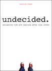 Undecided: Navigating Life and Learning After High School Cover Image