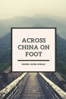 Across China on Foot: Original Classics and Annotated Cover Image