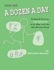 A Dozen a Day Book 1 (A Dozen a Day Series) Cover Image