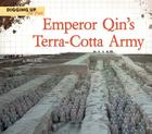 Emperor Qin's Terra-Cotta Army (Digging Up the Past) Cover Image
