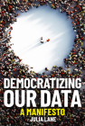 Democratizing Our Data: A Manifesto Cover Image