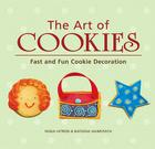 The Art of Cookies: Easy to Elegant Cookie Decoration Cover Image