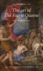 The art of The Faerie Queene (Manchester Spenser) Cover Image