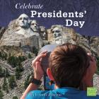 Celebrate Presidents' Day Cover Image