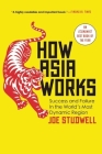 How Asia Works: Success and Failure in the World's Most Dynamic Region Cover Image