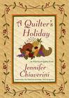 A Quilter's Holiday: An Elm Creek Quilts Novel Cover Image