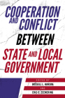 Cooperation and Conflict Between State and Local Government Cover Image