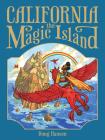 California, the Magic Island Cover Image