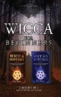 Wicca for Beginners: 2 Books in 1: Wiccan History and Witches Cover Image