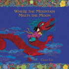 Where the Mountain Meets the Moon Lib/E Cover Image