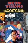 Neon Visions: The Comics of Howard Chaykin Cover Image