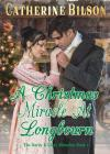 A Christmas Miracle At Longbourn: A Pride And Prejudice Variation Cover Image