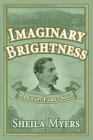 Imaginary Brightness: a Durant Family Saga - A Novel Cover Image