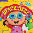 Indestructibles: Beach Baby: Chew Proof · Rip Proof · Nontoxic · 100% Washable (Book for Babies, Newborn Books, Safe to Chew) Cover Image