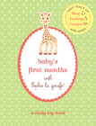 Baby's First Months with Sophie la girafe®: A Daily Log Book: Keep Track of Sleep, Feeding, Changes, and More! Cover Image