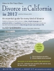 How to Do Your Own Divorce in California in 2017: An Essential Guide for Every Kind of Divorce Cover Image