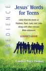 Jesus' Words for Teens--Obedience: Leader's Guide Cover Image