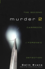 Murder Two: The Second Casebook of Forensic Detection Cover Image