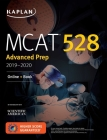 MCAT 528 Advanced Prep 2019-2020: Online + Book (Kaplan Test Prep) Cover Image