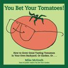 You Bet Your Tomatoes! Cover Image