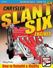 Chrysler Slant Six Engines: How to Rebuild and Modify Cover Image