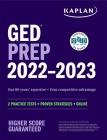 GED Test Prep 2022-2023: 2 Practice Tests + Proven Strategies + Online (Kaplan Test Prep) Cover Image