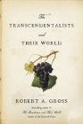 The Transcendentalists and Their World Cover Image