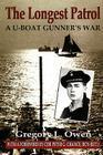 The Longest Patrol: A U-Boat Gunner's War Cover Image
