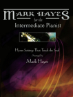 Mark Hayes: Hymns for the Intermediate Pianist: Hymn Settings That Touch the Soul Cover Image