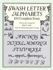 Swash Letter Alphabets (Dover Pictorial Archives) Cover Image