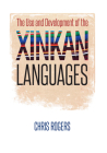 The Use and Development of the Xinkan Languages (Recovering Languages and Literacies of the Americas) Cover Image