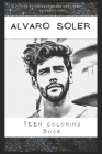 Teen Coloring Book: An Anti Anxiety Adult Coloring Book That's Inspired By Pop Culture Singer, Band or An Acclaimed Actor Cover Image