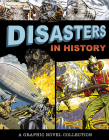 Disasters in History: A Graphic Novel Collection Cover Image
