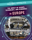 The Impact of Science, Technology, and Economics in Europe Cover Image