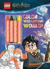 LEGO(R) Harry Potter(TM): Color the Wizarding World (Coloring Book with Covermount) Cover Image