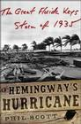Hemingway's Hurricane: The Great Florida Keys Storm of 1935 Cover Image