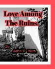 Love Among The Ruins. Cover Image