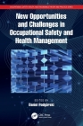 New Opportunities and Challenges in Occupational Safety and Health Management Cover Image
