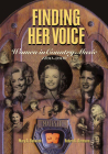 Finding Her Voice: Women in Country Music, 1800-2000 Cover Image