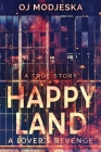 Happy Land - A Lover's Revenge: The nightclub fire that shocked a nation Cover Image