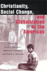Christianity, Social Change, and Globalization in the Americas Cover Image