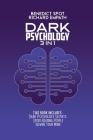 Dark Psychology: Dark Psychology Secrets - Speed Reading People - Rewire your Mind. Cover Image